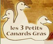 Les 3 petits canards gras